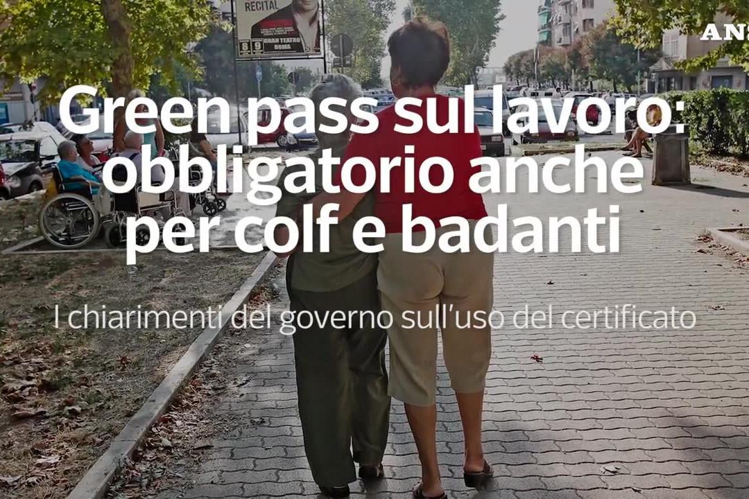 """Green pass sul lavoro, le faq del governo: """"Obbligatorio anche per colf e badanti"""""""