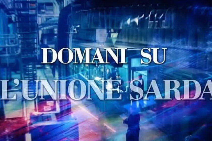 L'Unione Sarda: le notizie in edicola il 9 aprile