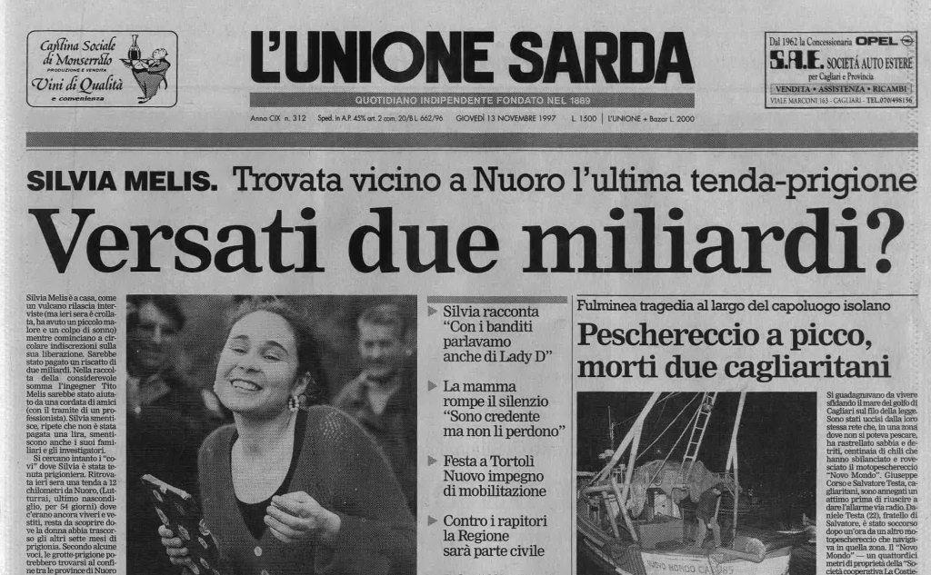 L'Unione Sarda del 13 novembre '97 riporta i dubbi sul pagamento del riscatto